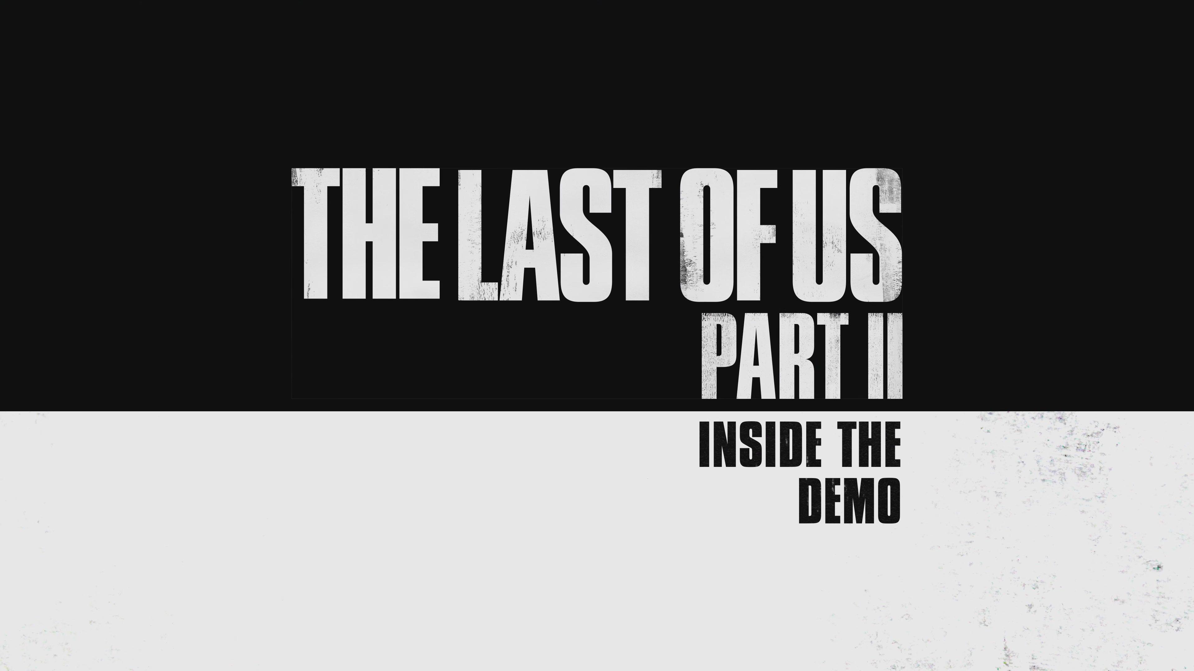 开发者深入解读《最后生还者 第二幕》试玩版内容